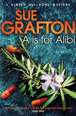 A is for Alibi a Kinsey Millhone Mystery by Sue Grafton