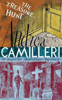 The Treasure Hunt The Inspector Montalbano Mysteries - Book 16 by Andrea Camilleri