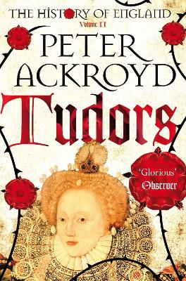 Tudors A History of England Volume II by Peter Ackroyd