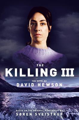 The Killing 3 by David Hewson