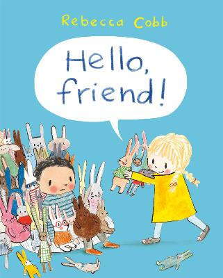 Cover for Hello, Friend! by Rebecca Cobb