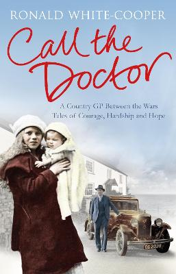 Call the Doctor by Ronald White-Cooper