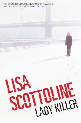 Lady Killer by Lisa Scottoline