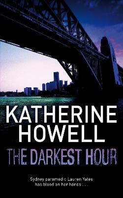 The Darkest Hour by Katherine Howell