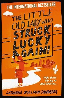 The Little Old Lady Who Struck Lucky Again! by Catharina Ingelman-Sundberg