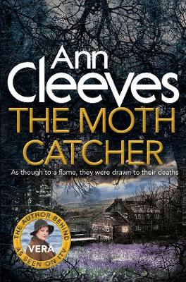 Cover for The Moth Catcher by Ann Cleeves