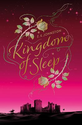 Cover for Kingdom of Sleep by E.K. Johnston