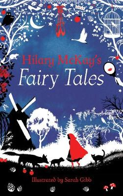Cover for Hilary Mckay's Fairy Tales by Hilary McKay