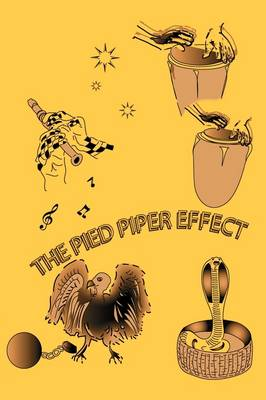 Pied Piper Effect by Kenneth  Shujaa Rice