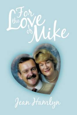 For the Love of Mike by Jean Hamlyn