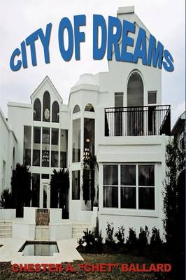 City of Dreams by Chester Ballard