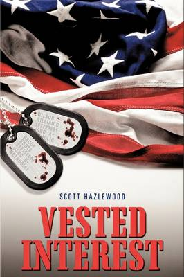 Vested Interest by Scott Hazlewood