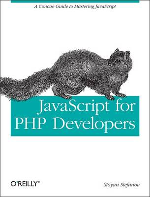 JavaScript for PHP Developers by Stoyan Stefanov