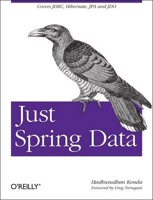 Just Spring Data by Madhusudhan Konda