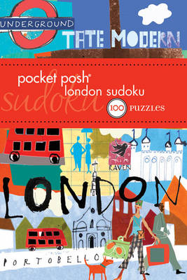 Pocket Posh London Sudoku 100 Puzzles by The Puzzle Society