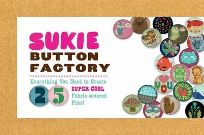 Sukie Button Factory by Darrell Gibbs