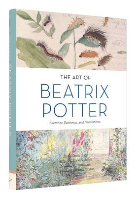 The Art of Beatrix Potter Sketches, Paintings, and Illustrations by Emily Zach