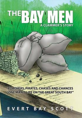 The Bay Men by Evert Bay Scott