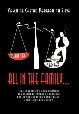 All in the Family by Vasco De Castro Pereira Da Silva