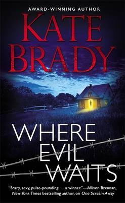 Where Evil Waits by Kate Brady
