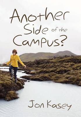 Another Side of the Campus? by Jon Kasey