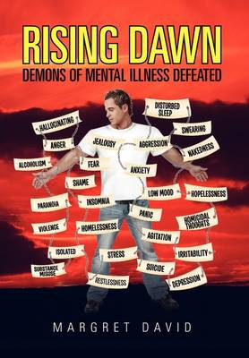 Rising Dawn Demons of Mental Illness Defeated by Margret David