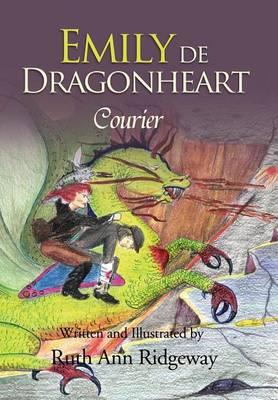 Emily de Dragonheart Courier by Ruth Ridgeway