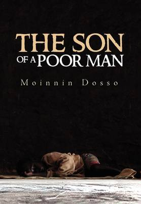 The Son of a Poor Man by Moinnin Dosso