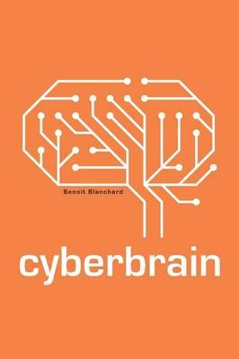 Cyberbrain by Benoit Blanchard