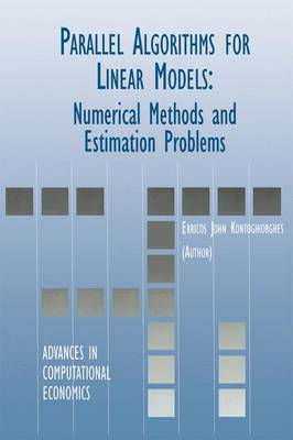 Parallel Algorithms for Linear Models Numerical Methods and Estimation Problems by Erricos John Kontoghiorghes