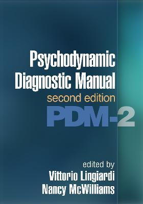 Psychodynamic Diagnostic Manual, Second Edition (PDM-2) by Vittorio Lingiardi