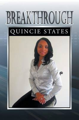 Breakthrough by Quincie States