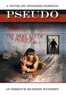 Pseudo The Drag Queen Murders by Snookie Fleming