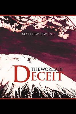 The World of Deceit by Mathew Owens