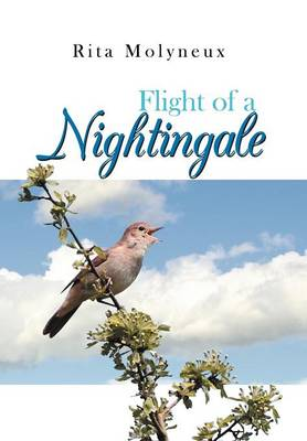 Flight of a Nightingale by Rita Molyneux