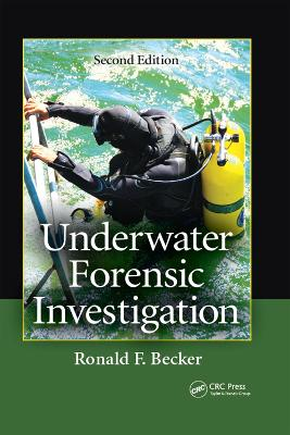 Underwater Forensic Investigation by Ronald F. Becker