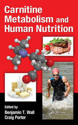 Carnitine in Sports and Clinical Nutrition by Benjamin Toby Wall