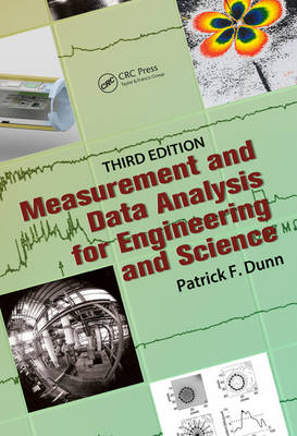 Measurement and Data Analysis for Engineering and Science by Patrick F. Dunn