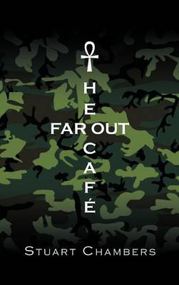 The Far Out Cafe by Stuart Chambers