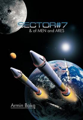 SECTOR#7 & of MEN and ARES by Armin Boko