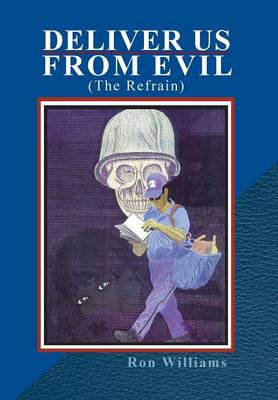 Deliver Us from Evil (The Refrain) by Ron Williams