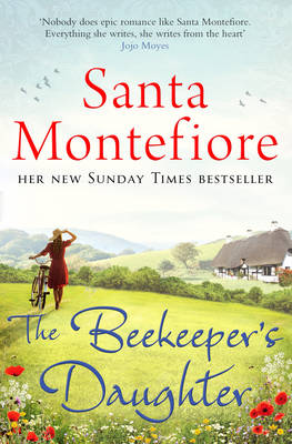 The Beekeeper's Daughter by Santa Montefiore