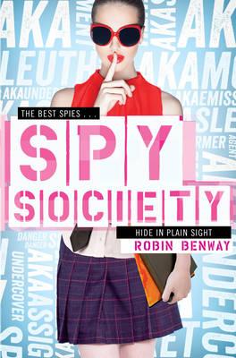 Spy Society An AKA Novel by Robin Benway