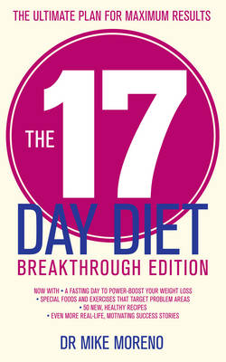 The 17 Day Diet Breakthrough by Mike Moreno