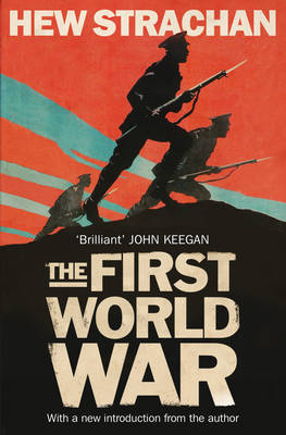 The First World War A New History by Hew Strachan