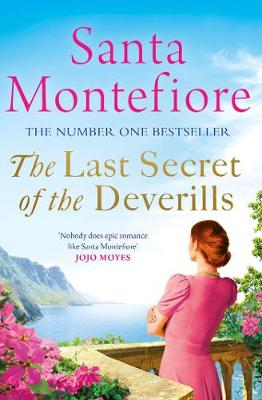 Cover for The Last Secret of the Deverills by Santa Montefiore