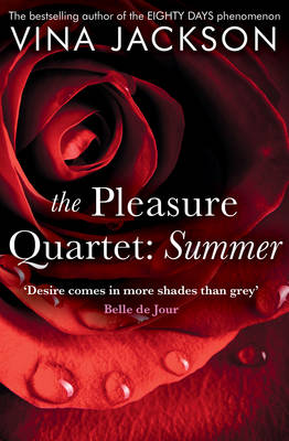 The Pleasure Quartet: Summer by Vina Jackson