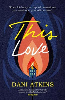 Cover for This Love by Dani Atkins