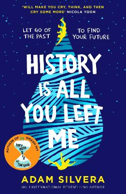 History Is All You Left Me A Zoella Book Club 2017 novel by Adam Silvera