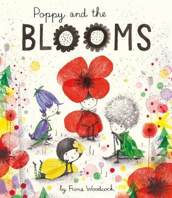 Cover for Poppy and the Blooms by Fiona Woodcock